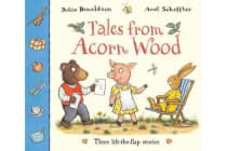 Tales From Acorn Wood - Three lift-the-flap stories
