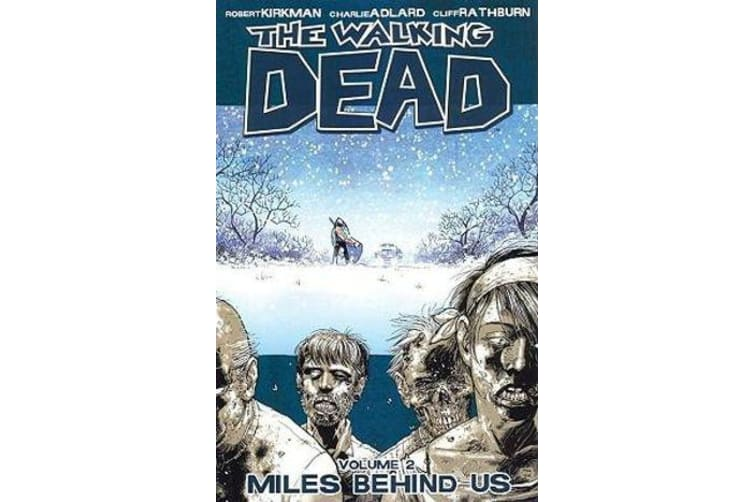 The Walking Dead Volume 2 - Miles Behind Us