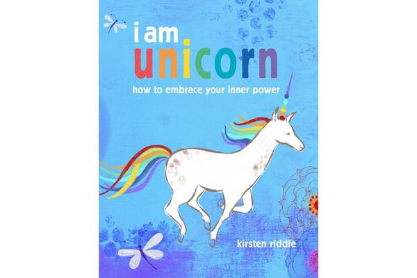 I am unicorn - How to Embrace Your Inner Power