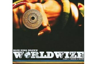 Worldwize, Pt. 1: North & South [Digipak] by Blue King Brown CD NEW