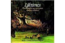 Lifetimes - A Beautiful Way to Explain Death to Children