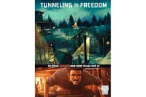 Tunneling to Freedom - The Great Escape from Stalag Luft III