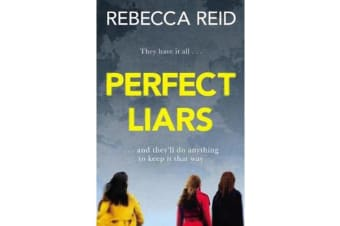 Perfect Liars - Perfect for fans of HBO's hit TV series Big Little Lies