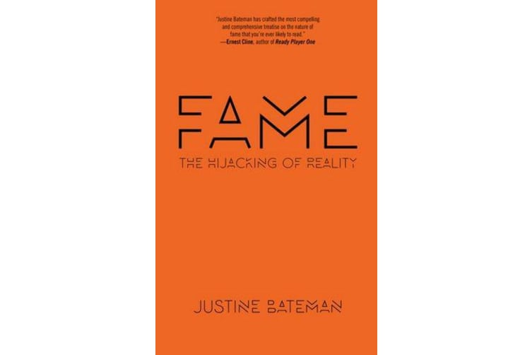 Fame - The Hijacking of Reality