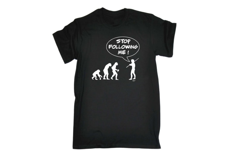 123T Funny Tee - Stop Following Me - (4X-Large Black Mens T Shirt)