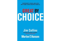 Great by Choice - Uncertainty, Chaos and Luck - Why Some Thrive Despite Them All