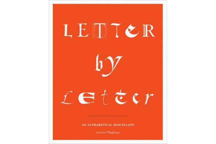 Letter by Letter - An Alphabetical Miscellany
