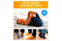 The Craft Library - Cute Knits for Baby Feet