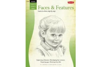 Drawing: Faces & Features (How to Draw and Paint) - Learn to Draw Step by Step