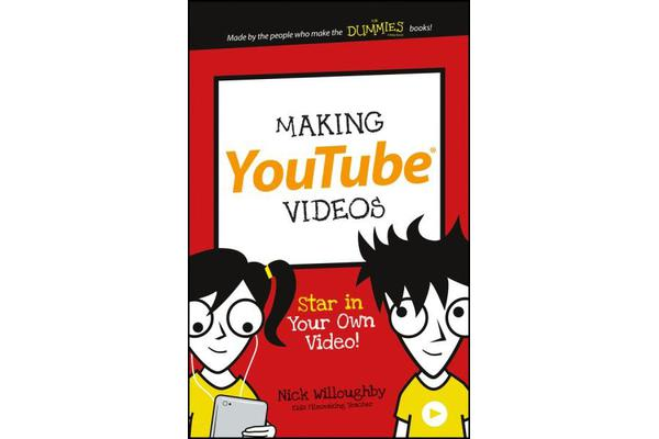 Making YouTube Videos - Star in Your Own Video!