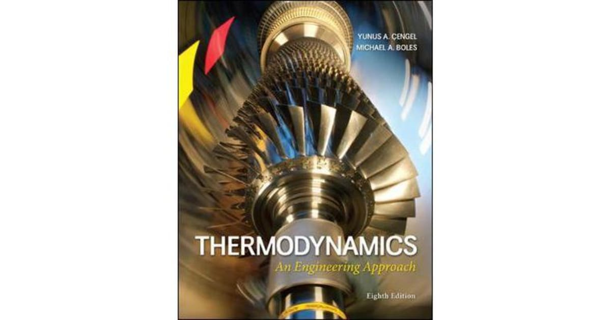 Thermodynamics An Engineering Approach By Cengel 9780073398174