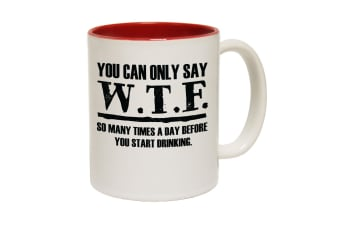 123T Funny Mugs - You Can Only Say Wtf - Red Coffee Cup