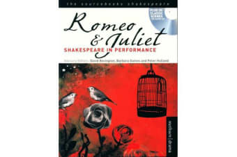 """Romeo and Juliet"" - Shakespeare in Performance"