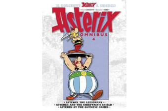 Asterix: Omnibus 4 - Asterix the Legionary, Asterix and the Chieftain's Shield, Asterix at the Olympic Games