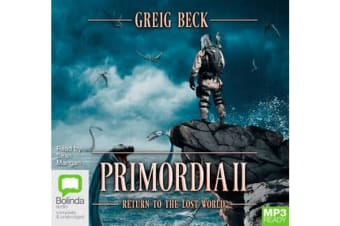 Primordia II : Return to the Lost World (Book  2)