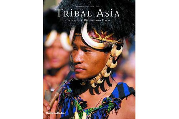 Tribal Asia - Ceremonies, Ritual and D