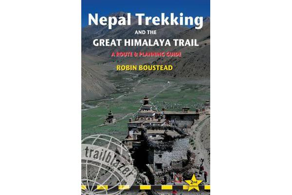 Nepal Trekking & the Great Himalaya Trail - A Route and Planning Guide for Organising a Trek in Nepal