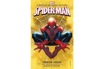 Spider-Man: Forever Young - A Novel of the Marvel Universe