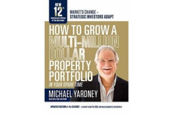 How To Grow a MultiI Million Dollar Property Portfolio
