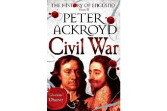 Civil War - The History of England Volume III