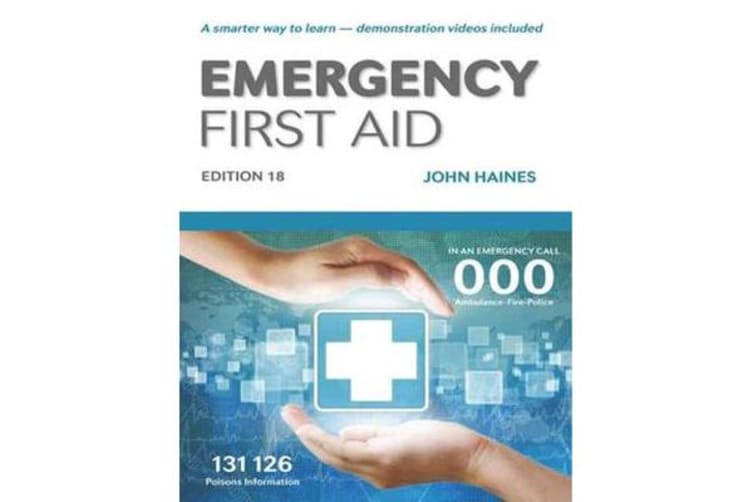 Emergency First Aid - Edition 18 - A smarter way to learn - now with 30 instructional videos. Learning First Aid has never been easier