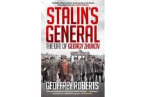 Stalin's General - The Life of Georgy Zhukov