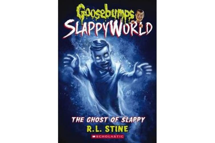 Goosebumps SlappyWorld #6 - The Ghost of Slappy