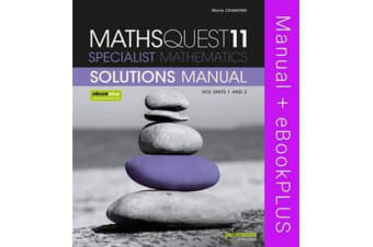 MathsQuest 11 - Specialist Mathematics VCE Units 1 and 2 Solutions Manual & eBookPLUS