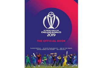 ICC Cricket World Cup England & Wales 2019 - The Official Book