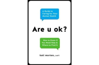 Are U Ok? - A Guide to Caring For Your Mental Health