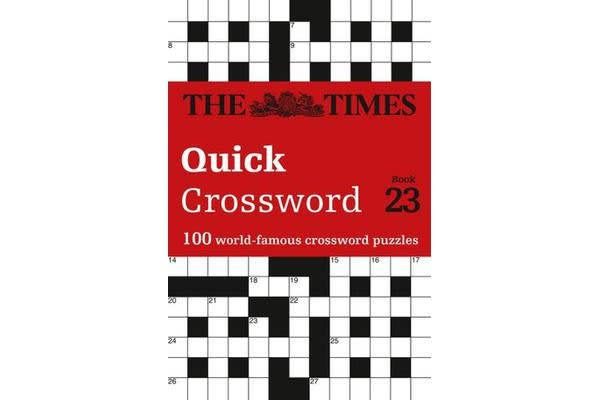 The Times Quick Crossword Book 23 - 100 General Knowledge Puzzles from the Times 2