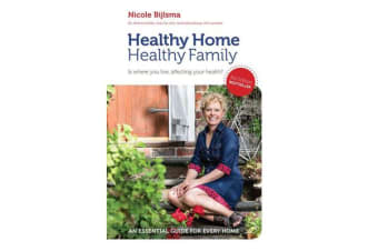 Healthy Home Healthy Family - Is Where You Live, Affecting Your Health?
