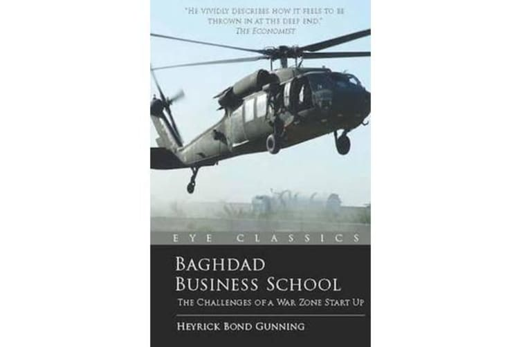 Baghdad Business School - The Challenges of a War-Zone Start-Up