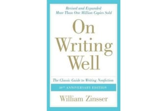 On Writing Well - The Classic Guide To Writing Non Fiction