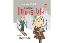 Charlie and Lola - Slightly Invisible