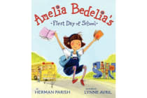 Amelia Bedelia's First Day of School
