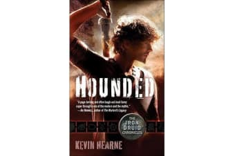 Hounded - The Iron Druid Chronicles, Book One