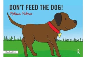 Don't Feed the Dog