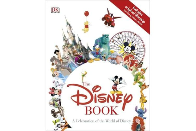 The Disney Book - A Celebration of the World of Disney