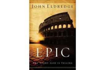Epic - The Story God Is Telling