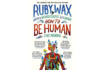 How to Be Human - The Manual
