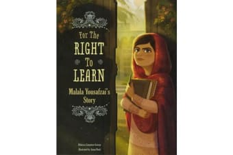 For The Right To Learn - Malala Yousafzai's Story