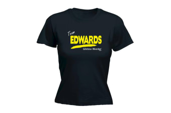 Its a Surname Thing Funny Tee - Edwards V1 Lifetime Member - Black Womens T Shirt