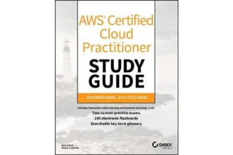 AWS Certified Cloud Practitioner Study Guide - CLF-C01 Exam