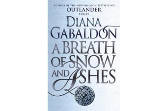 A Breath Of Snow And Ashes - (Outlander 6)