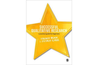 Successful Qualitative Research - A Practical Guide for Beginners
