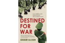 Destined for War - Can America and China Escape Thucydides's Trap?