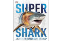 SuperShark - And Other Creatures of the Deep