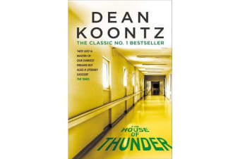 The House of Thunder - A psychological thriller of masterful suspense