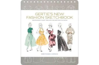 Gertie's New Fashion Sketchbook - Indispensable Figure Templates for Body-Positive Design